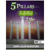 5 Pillars of a Fulfilled Life